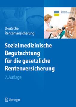 - Sozialmedizinische Begutachtung für die gesetzliche Rentenversicherung, ebook