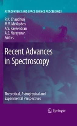 Chaudhuri, Rajat K. - Recent Advances in Spectroscopy, ebook