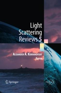 Kokhanovsky, Alexander A. - Light Scattering Reviews 5, e-bok