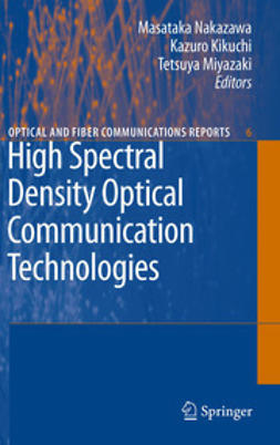 Nakazawa, Masataka - High Spectral Density Optical Communication Technologies, ebook