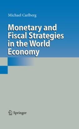 Carlberg, Michael - Monetary and Fiscal Strategies in the World Economy, ebook