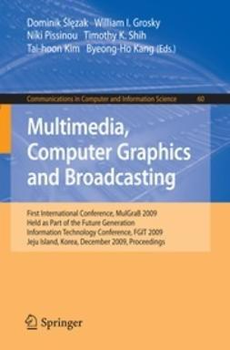 Ślęzak, Dominik - Multimedia, Computer Graphics and Broadcasting, ebook