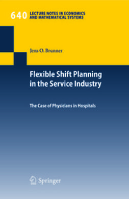 Brunner, Jens O. - Flexible Shift Planning in the Service Industry, ebook