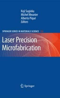 Sugioka, Koji - Laser Precision Microfabrication, ebook