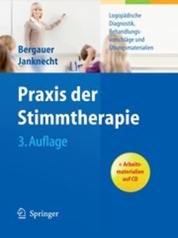 Bergauer, Ute G. - Praxis der Stimmtherapie, e-kirja