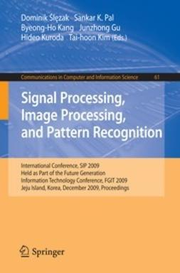 Ślęzak, Dominik - Signal Processing, Image Processing and Pattern Recognition, ebook