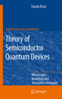 Rossi, Fausto - Theory of Semiconductor Quantum Devices, ebook