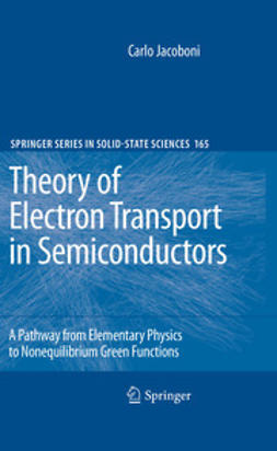 Jacoboni, Carlo - Theory of Electron Transport in Semiconductors, ebook