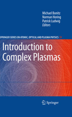 Bonitz, Michael - Introduction to Complex Plasmas, ebook