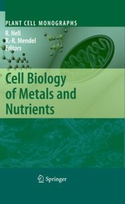 Hell, Rüdiger - Cell Biology of Metals and Nutrients, ebook