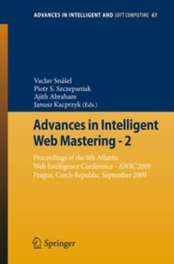 Snášel, Vaclav - Advances in Intelligent Web Mastering - 2, e-bok