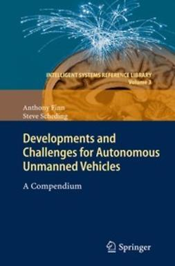 Finn, Anthony - Developments and Challenges for Autonomous Unmanned Vehicles, ebook