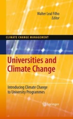 Filho, Walter Leal - Universities and Climate Change, ebook