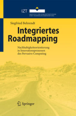 Behrendt, Siegfried - Integriertes Roadmapping, ebook