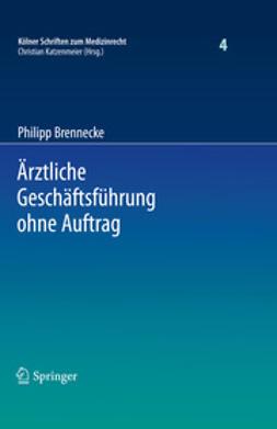 Brennecke, Philipp - Ärztliche Geschäftsführung ohne Auftrag, ebook