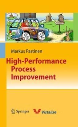 Pastinen, Markus - High-Performance Process Improvement, ebook