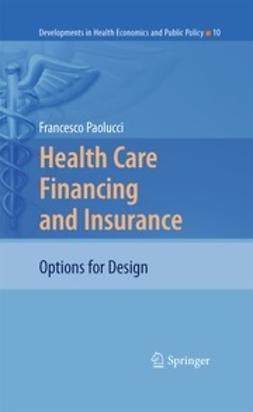 Paolucci, Francesco - Health Care Financing and Insurance, ebook