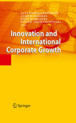 Gerybadze, Alexander - Innovation and International Corporate Growth, ebook