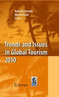 Conrady, Roland - Trends and Issues in Global Tourism 2010, ebook