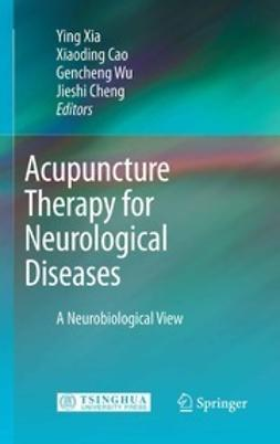 Xia, Ying - Acupuncture Therapy for Neurological Diseases, ebook