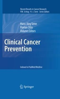Senn, Hans-Jörg - Clinical Cancer Prevention, ebook