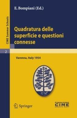 Bompiani, E. - Quadratura delle superficie e questioni connesse, ebook