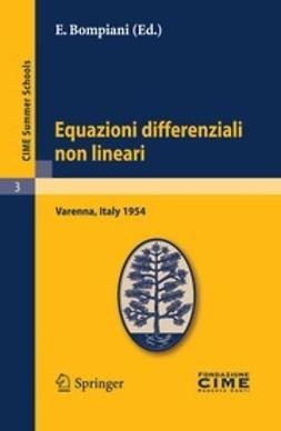 Bompiani, E. - Equazioni differenziali non lineari, ebook