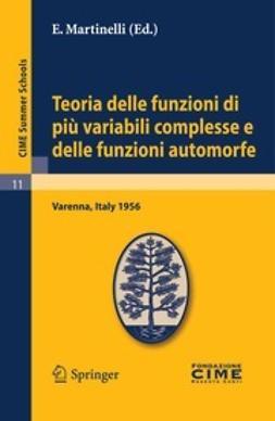 Martinelli, E. - Teoria delle funzioni di più variabili complesse e delle funzioni automorfe, ebook