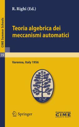 Righi, R. - Teoria algebrica dei meccanismi automatici, ebook