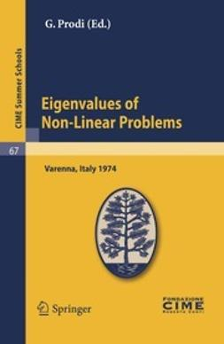 Prodi, G. - Eigenvalues of Non-Linear Problems, ebook