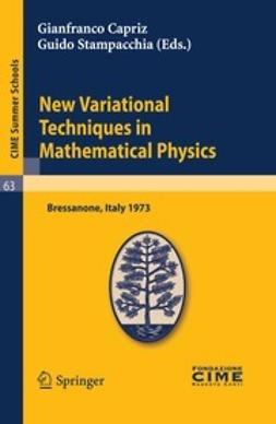 Capriz, Gianfranco - New Variational Techniques in Mathematical Physics, ebook