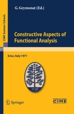 Geymonat, G. - Constructive Aspects of Functional Analysis, ebook