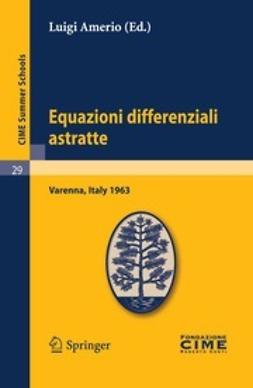 Amerio, Luigi - Equazioni differenziali astratte, ebook