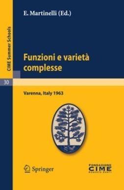 Martinelli, E. - Funzioni e varietà complesse, e-bok