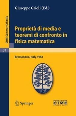 Grioli, Giuseppe - Proprietà di media e teoremi di confronto in fisica matematica, ebook