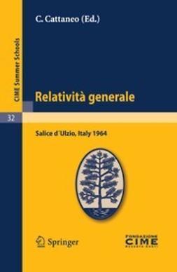 Cattaneo, C. - Relatività generale, ebook