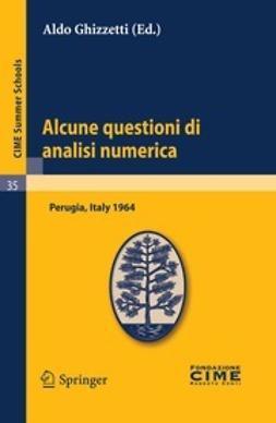 Ghizzetti, Aldo - Alcune questioni di analisi numerica, ebook