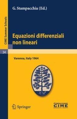 Stampacchia, G. - Equazioni differenziali non lineari, ebook