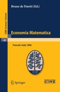 Finetti, Bruno - Economia Matematica, ebook
