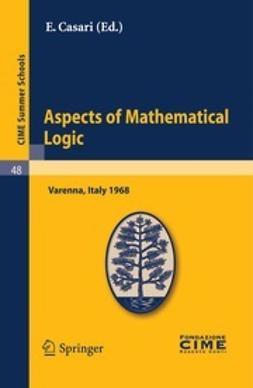 Casari, E. - Aspects of Mathematical Logic, e-bok