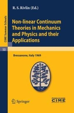 Rilvil, R.S. - Non-linear Continuum Theories in Mechanics and Physics and their Applications, ebook