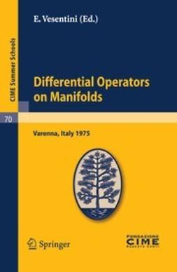 Vesenttni, E. - Differential Operators on Manifolds, ebook