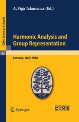 Talamanca, A. Figà - Harmonic Analysis and Group Representation, ebook