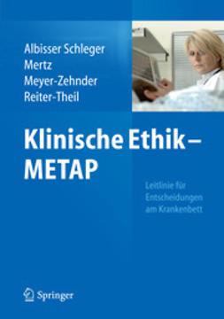 Schleger, Heidi Albisser - KLINISCHE ETHIK – METAP, ebook