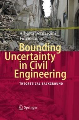 Bernardini, Alberto - Bounding Uncertainty in Civil Engineering, ebook