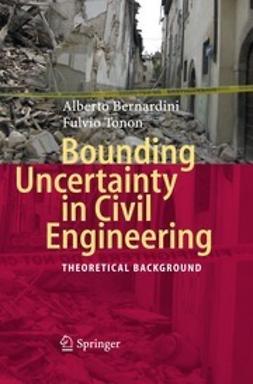 Bernardini, Alberto - Bounding Uncertainty in Civil Engineering, ebook