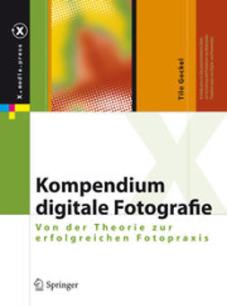 Gockel, Tilo - Kompendium digitale Fotografie, ebook