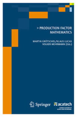 Grötschel, Martin - Production Factor Mathematics, ebook