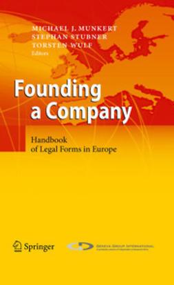 Munkert, Michael J. - Founding a Company, e-bok