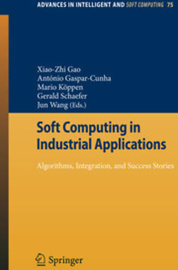 Gao, Xiao-Zhi - Soft Computing in Industrial Applications, e-kirja